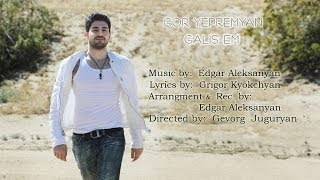 Gor Yepremyan - Galis em (Official video_HD)