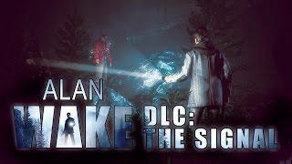 Прохождение Alan Wake: The Signal #1 В западне