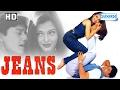 Jeans {hd} (with Eng Subtitles) - Aishwarya Rai | Raju Sundaram | Prashanth | Nasser | Radhika video