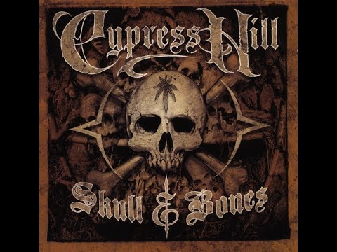 Cypress Hill  Skull & Bones Full Album 2000
