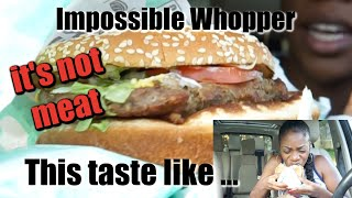 I Tried The Impossible Whopper From Burger King