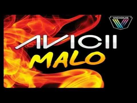 Avicii - Malo (Sgt Slick Remix) (HD)