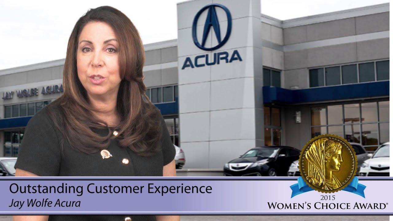 Jay Wolfe Acura >> Jay Wolfe Acura 2015 Women S Choice Award Outstanding Customer Experience