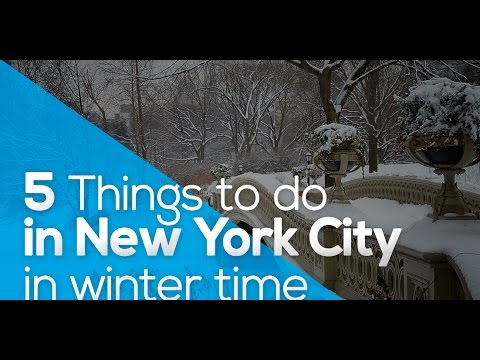 5 things to do in new york city in winter time youtube for Things to do in new york in winter