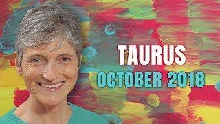 Taurus October 2018 Astrology Horoscope - Amazing Surprises Ahead!