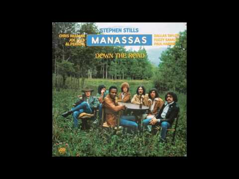 Stephen Stills & Manassas - Down The Road (1973) (US Atlantic vinyl) (FULL LP)