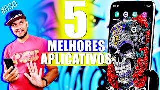 Top 5 Melhores Aplicativos para Android - Edição 030
