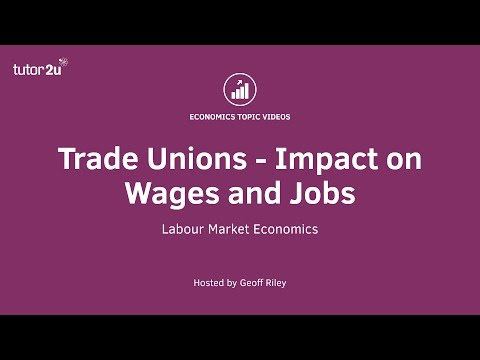 Trade Unions - Wages and Jobs