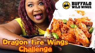 DRAGON FIRE WINGS CHALLENGE  | BLAZIN  BUFFALO WILD WINGS CHALLENGE