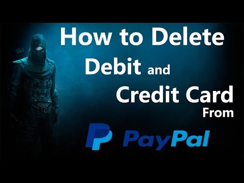 DELETE Debit card and Credit card from PayPal | 2017