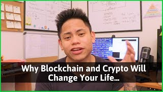 Why Blockchain and Crypto Will Change Your Life - Small Cap Altcoins