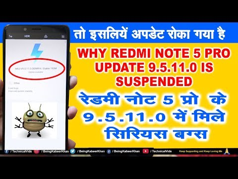 Redmi Note 5 Pro MIUI 9.5.11.0 Bugs | MIUI 9.5.11.0 SUSPENDED | DO NOT UPDATE | TECHNICAL VIDS