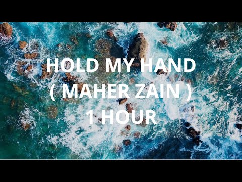 Hold My Hand - Maher Zain ( 1 Hour Music )