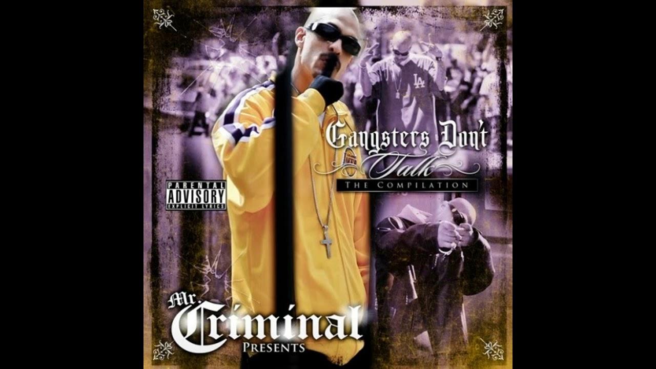Mr. Criminal - Gangsters Don't Talk - (2014)
