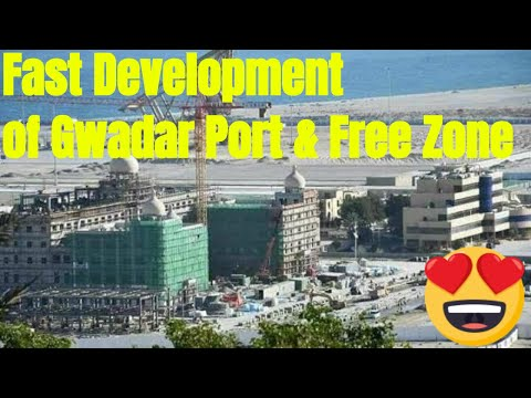 Gwadar Port 2018 | Fast development of free zone & expo business center
