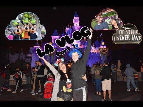 LA Vlogs // Part 1 // THE HAPPIEST PLACE ON EARTH