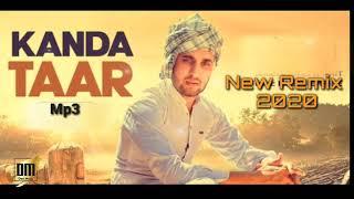 DesiMusic New Punjabi Song 2020 | Kanda Taar| Kanda Taar New Remix (Desi Music)