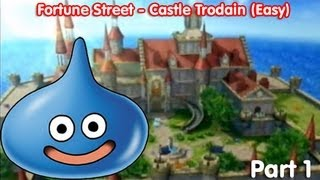 Fortune Street! Castle Trodain (Easy Rules) - Part: 1/2