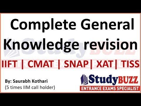 Complete General Knowledge revision & notes for IIFT, XAT, SNAP, CMAT, TISS exam
