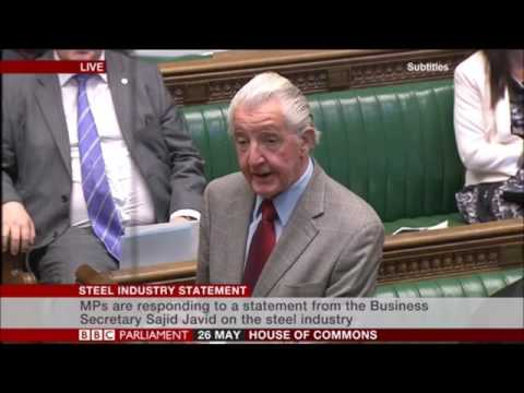 Dennis Skinner 26.05.2016 Comments during the Steel Industry Statement