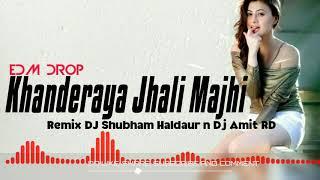 Khanderaya Zali Mazi Daina (Remix) - DJ Shubham Haldaur n Dj Amit RD