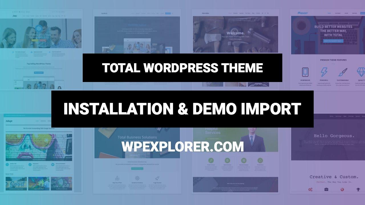 Importing A Total Theme Demo - Total WordPress Theme
