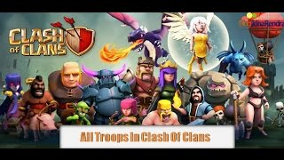 Troops clash of clans - All Troops clash of clans