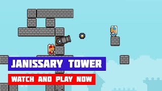 Janissary Tower · Game · Gameplay