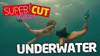 Underwater - Supercut