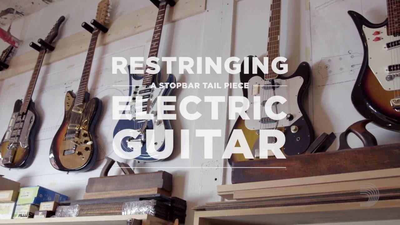 daddario core how to restring an electric guitar with a stopbar tailpiece youtube. Black Bedroom Furniture Sets. Home Design Ideas