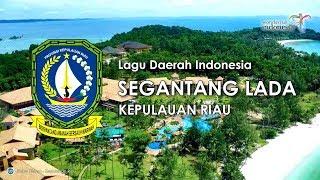 Segantang Lada - Lagu Daerah Kepulauan Riau (Karaoke dengan Lirik)