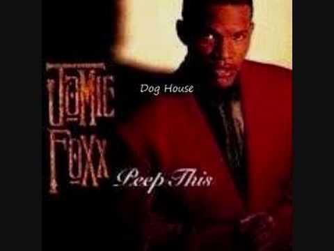 """Jamie Foxx """"Dog House"""""""