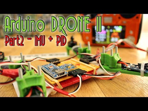 Arduino DRONE II Part 2 IMU and PID