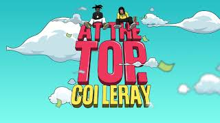 Coi Leray - At The Top ft. Kodak Black and Mustard (Official Audio)