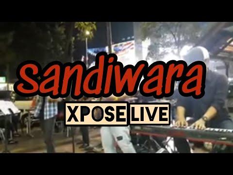Xpose band - sandiwara live