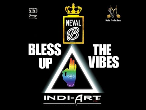Bless up the Vibes by Neval B Indi-Art x Maha