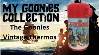 My GOONIES collection #46 - Vintage Thermos (Now I need to buy the Lunch Box $$$$)