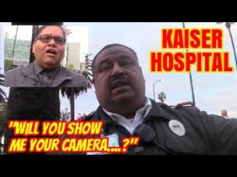 1st Amendment Audit, Kaiser Hospital: PARANOIA ALERT!