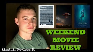 The Post, Three Billboards Outside Ebbing, & Shape of Water | WEEKEND MOVIE REVIEW
