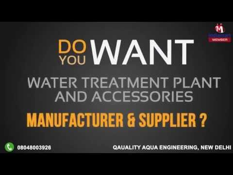Water Treatment Plant And Accessories By Qauality Aqua Engineering, New Delhi