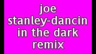 joe stanley-dancing in the dark