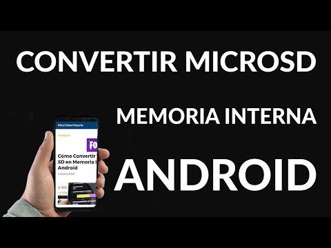 Cómo Convertir Tarjeta SD en Memoria Interna Android