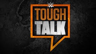 WWE Network: Tough Talk, August 25, 2015