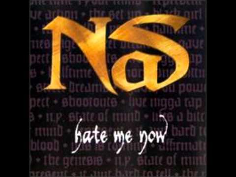 Nas - Hate Me Now (Original Version)