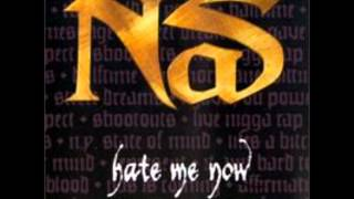 Nas - Hate Me Now (Original Version)