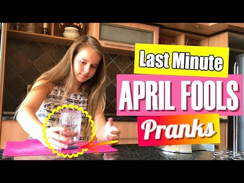 LAST MINUTE APRIL FOOLS PRANKS