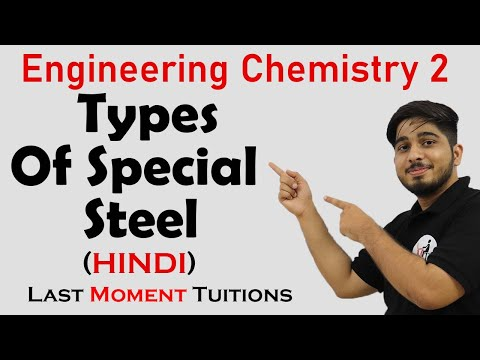 Types Of Special Steel | Applied Physics Lecture In Hindi