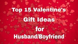 Top 15 Valentine's Gift Ideas For Husband/boyfriend