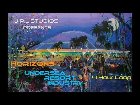 Horizons Undersea Resort & Industry Music ~ 4 HOUR LOOP ~ EXTENDED LOOP - Epcot - Walt Disney World