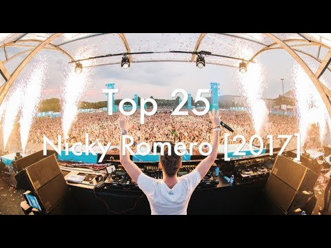 [Top 25] Best Nicky Romero Tracks [2017]